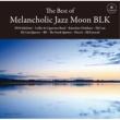 INO hidefumi The Best of Melancholic Jazz Moon BLK