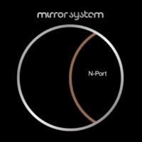 Mirror System N-Port