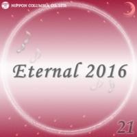 オルゴール Eternal 2016 21