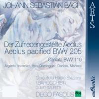 """Coro della Radio Svizzera,Diego Fasolis&Coro della Radio Svizzera, I Barocchisti, Duilio Galfetti & I Barocchisti Cantata """"Aeolus pacified"""" BWV 205 & Cantata BWV 110"""