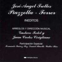 José Angel Trelles Piazzolla - Ferrer Inéditos