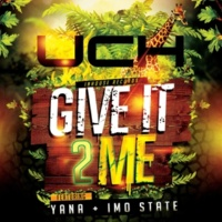 Uch/Yana/Imo State Give It 2 Me