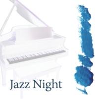 Jazz Night Music Paradise Jazz Night - Cafe Lounge, Background Music for Relaxation, Jazz By Night