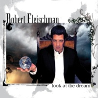 Robert Fleischman Look At The Dream