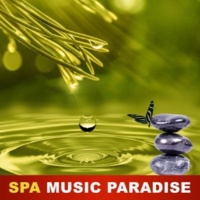 Spa Music Spa Music Paradise - Music Therapy, Nature Sounds, Deep Meditation, Spa Sounds, Ambient Dreaming
