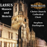 Christ Church Catherdral Choir Lassus: Masses & Motets