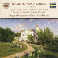 Östgöta Symphonic Wind Ensemble Crusell: Fantasy on Swedish National Melodies - Beethoven: Septet in E-Flat Major