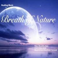 秦 正彦 Breath of Nature