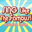 Sing Like The Famous! You Sound Good to Me (Instrumental Karaoke) [Originally Performed by Lucy Hale]