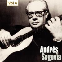 Andrès Segovia Milestones of a Guitar Legend - Andrès Segovia, Vol. 4
