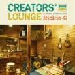 Rickie-G CREATORS' LOUNGE