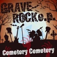 Cemetery Cemetery GRAVE ROCK e.p.