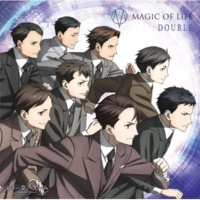 MAGIC OF LiFE TVアニメ「ジョーカーゲーム」エンディングテーマ「DOUBLE」(cw:IMPRESSION) 【通常版】