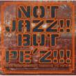 cro-magnon VA/NOT JAZZ!! BUT PE'Z!!!~10TH ANNIVERSARY TRIBUTE TO PE'Z~