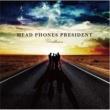 HEAD PHONES PRESIDENT Disillusion