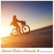 The G.Garden Singers Sunset Color Acoustic 5(帰り道に聴きたいアコースティック・スタイル・洋楽ヒッツ)