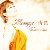 Naomi-elan Message
