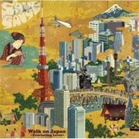 SOUL GAUGE Walk on Japan -Everlasting Loves-