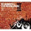 KC Roberts & the Live Revolution