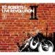 KC Roberts & the Live Revolution KC Roberts & the Live Revolution II