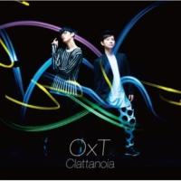 OxT TVアニメ「オーバーロード」オープニングテーマ「Clattanoia」