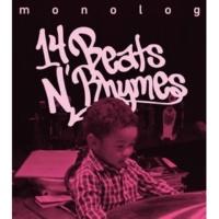 monolog 14 Beats N' Rhymes