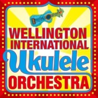The Wellington International Ukulele Orchestra The Wellington International Ukulele Orchestra