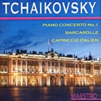 Royal Philharmonic Orchestra, Alfred Scholz Tchaikovsky: Piano Concerto No. 1, Barcarole, Cappricio Italian