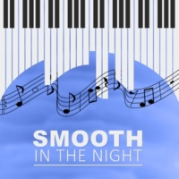 Stress Reducing Music Zone Smooth in the Night - Cafe Lounge, Background Music for Relaxation, Night Jazz, Evening Piano