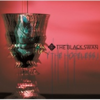THE BLACK SWAN THE HOPELESS TYPE-「聴」