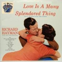 Richard Hayman Love Is a Many Splendored Thing
