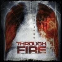 Through Fire Breathe