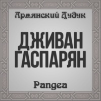 Djivan Gasparyan Pangea (Armenian Duduk)