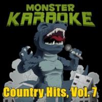 Monster Karaoke Country Hits, Vol. 7