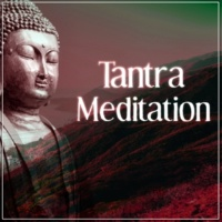 Tantric Sex Background Music Experts Tantra Meditation ‐ Spiritual Sounds for Tantra, Tantric Sex Music, Relaxation Meditation, Sound Healing Meditation, Zen Meditation, Nature Sound