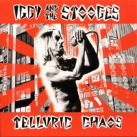 Iggy and the Stooges,Ron Asheton,Scott Asheton,Mike Watt,Steven Mackay&Iggy Pop Telluric Chaos