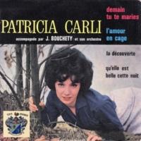 Patricia Carli Demain tu te Maries