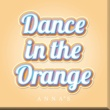 ANNA☆S Dance in the Orange