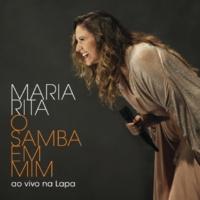 Maria Rita O Samba Em Mim [Ao Vivo Na Lapa]
