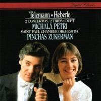 Michala Petri/Pinchas Zukerman Telemann: Concerto In A minor; Duet In C; Trio Sonatas / Heberle: Recorder Concerto In G
