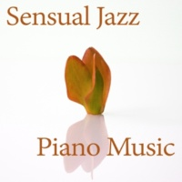 Relaxing Piano Music Ensemble Sensual Jazz Piano Music - Evening Time With Candle, Soft Piano Jazz, Jazz for Lovers, Easy Listening