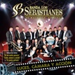 Banda Los Sebastianes Luces, Cámara Y Acción