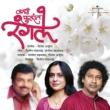 Dilip Pandharpatte/Sangita Mhaskar/Dinesh Arjuna Kadhi Fulat Rangale
