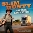 Slim Dusty/The Travelling Country Band Pushin' Time (feat.The Travelling Country Band) [Remastered 1992]