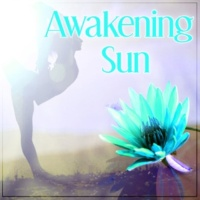Meditation Music Masters Awakening Sun ‐ New Age Sounds for Meditation, Mantra, Mindfullness, Yoga Sounds of Nature, Be Close the Nature, Keep Balance