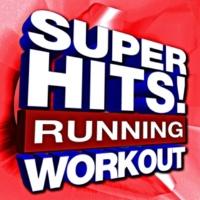 Running Music Workout Super Hits! Running Workout
