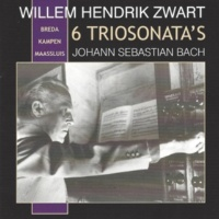 Willem Hendrik Zwart 6 Bach Trio Sonatas