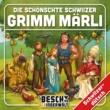 Kinder Schweizerdeutsch Die schönschte Schwiizer Grimm Märli