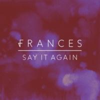フランセス Say It Again [Acoustic]