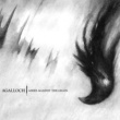 Agalloch Ashes Against The Grain (Remastered)